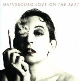 Gainsbourg - Love on the Beat