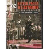 Images D'archives Seconde Guerre Mondiale Hitler Passe A L'attaque de Bbc