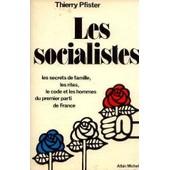Les Socialistes de Thierry Pfister