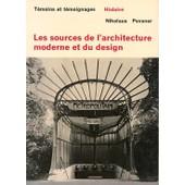 Les Sources De L'architecture Moderne Et Du Design de pevsner nikolaus