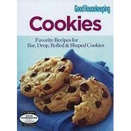 Cookies: Favorite Recipes for Bar, Drop, Rolled & Shaped Cookies - Hearst Books