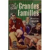 Les Grandes Familles de Maurice Druon