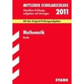 Training Mittlerer Schulabschluss 2012 Abschluß-Prüfungsaufgaben Mathematik Berlin