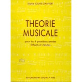 Th�orie Musicale Pour Les 4 Premi�res Ann�es - Enfants Et Adultes
