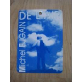 """Pass du concert de Michel Fugain """"De l'air"""""""