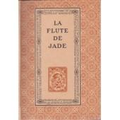 La Flute De Jade de Franz Toussaint