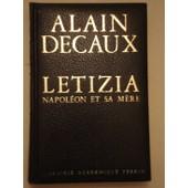 Letizia, Napol�on Et Sa M�re de Alain Decaux