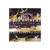 B-Boy Anthems Vol 2 - Compilation (Rammelzee Vs K Rob, James Brown, Russell Brothers, Dynamic Corrvettes, Etc.)
