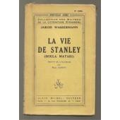 La Vie De Stanley de wassermann, jakob