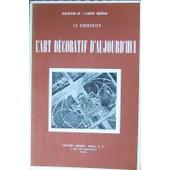 L' Art D�coratif D'aujourd'hui L' Art D�coratif D'aujourd'hui de Le Corbusier