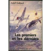 Les Premi�rs Et Les Derniers - Les Pilotes De Chasse De La Deuxi�me Guerre Mondiale de Michelet, Yves