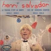 Le Travail C'est La Sant� - Dis Mr Gordon Cooper - Bouli-Bouli - Hula-Hula - Henri Salvador