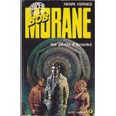 Bob Morane - Les P�rils D'anank� de henri vernes