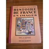 Histoire De France En Images de Aymard, A.