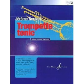 Naulais : trompette tonic vol 2 (+ 1 CD) - Billaudot