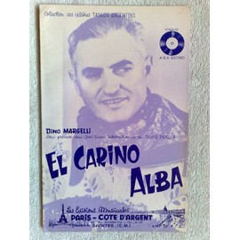 """""""el carino"""" et """"alba"""" (tangos typiques) de dino margelli"""