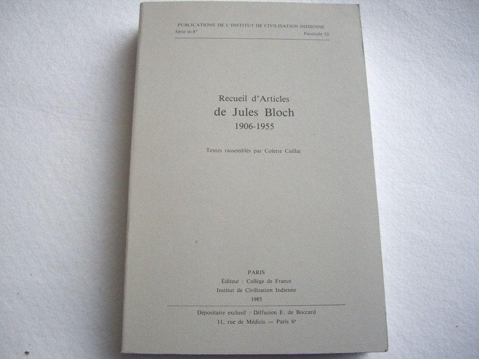 Recueil d'articles - 1906-1955 (Publications de l'Institut de civilisation indienne)