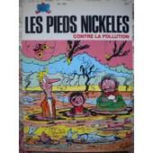 Les Pieds Nickel�s Tome 120 - Les Pieds Nickel�s Contre La Pollution de Justin Popovitch
