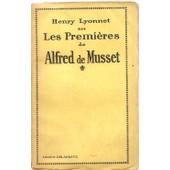 Les Premi�res De Alfred De Musset de Lyonnet Henry
