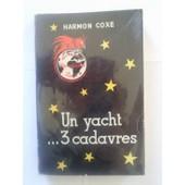 Un Yacht... 3 Cadavres de harmon coxe george