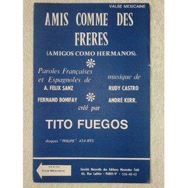 "deux valses mexicaines : ""amis comme des frères"" (""amigos como hermanos"") et ""furie mexicaine"" (""furia mexicana"") par tito fuegos"