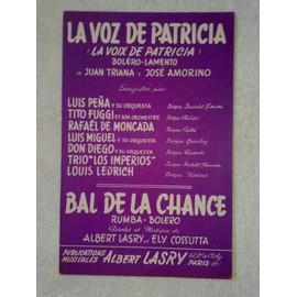 """la voz de patricia""  (la voix de patricia)  (boléro-lamento)  par pena, fuggi, moncada, etc  //  ""bal de la chance""  (rumba-boléro)  de lasry et cossuta"