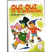 Oui-Oui Et M. Grosminou - Illustrations De Jeanne Hives de BLYTON, Enid
