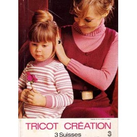 Tricot Cr�ation - 3 Suisses N� 36