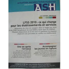 Actualit�s Sociales Hebdomadaires - Ash N� 2646 : Lfss 2010: Ce Qui Change Pour Les �tablissements Et Services