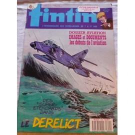 Tintin N� 652 : Dossier Aviation - Images Et Documents, Les D�buts De L'aviation