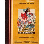 Les Malheurs De Sophie Les Petites Filles Mod�les Les Malheurs De Sophie Les Petites Filles Mod�les de Comtesse De S�gur