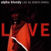 Live Au Zenith (Paris) - Blondy Alpha
