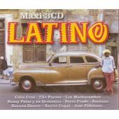 Latino (Coffret Box 3 Cd) - C�lia Cruz, Tito Puente, Los Machucambos, Benny Perez, Xavier Cugat, Jos� F�liciano, Los Garcia, Carlos Santana, Rindo