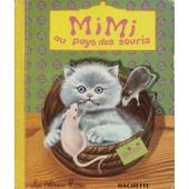 Mimi Au Pays Des Souris de gilles saint-cerere
