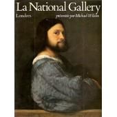 National (La) Gallery - Londres de WILSON Michael