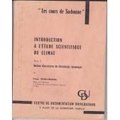 Introdution � L'�tude Scientifique Du Climat de Pierre P�delaborde