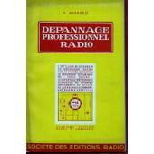 D�pannage Professionnel Radio - Deuxi�me �dition De 1945 de E Aisberg