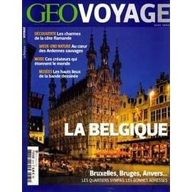 Geo Voyage Hors-S�rie N� 34 : La Belgique