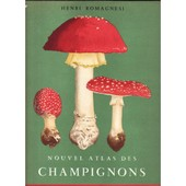 Nouvel Atlas Des Champignons de Henri Romagnesi