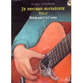 Je Deviens Guitariste - Volume 2, M�thode Pour 2e Et 3e Ann�es (1cd Audio)