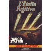 L'�toile Fugitive de Vargo STATTEN