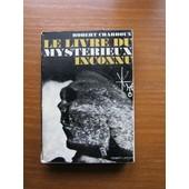 Le Livre Du Mysterieux Inconnu de Robert Charroux