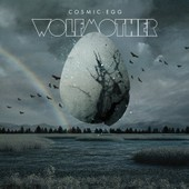 Wolfmother Cosmic Egg - Wolfmother