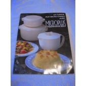 La Cuisine Aux Micro Ondes Avec Microplus Tupperware 200 de christiane biarrotte nathalie moussez
