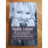 Au - Del�... Grandir Apr�s La Perte de Sophie Davant