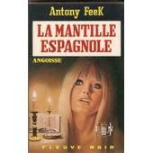 La Mantille Espagnole La Mantille Espagnole de Feek Antony