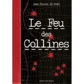 Le Feu Des Collines de Le Marc, Jean-Pierre