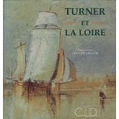 Turner Et La Loire de leveque, paul jacques