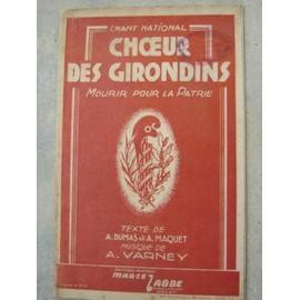 CHOEUR DES GIRONDINS,MOURIR POUR LA PATRIE-CHANT PATRIOTIQUE