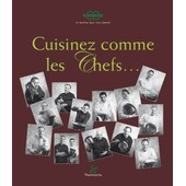 Cuisinez comme les Chefs... - Livre de recettes pour Vorwerk Thermomix TM31